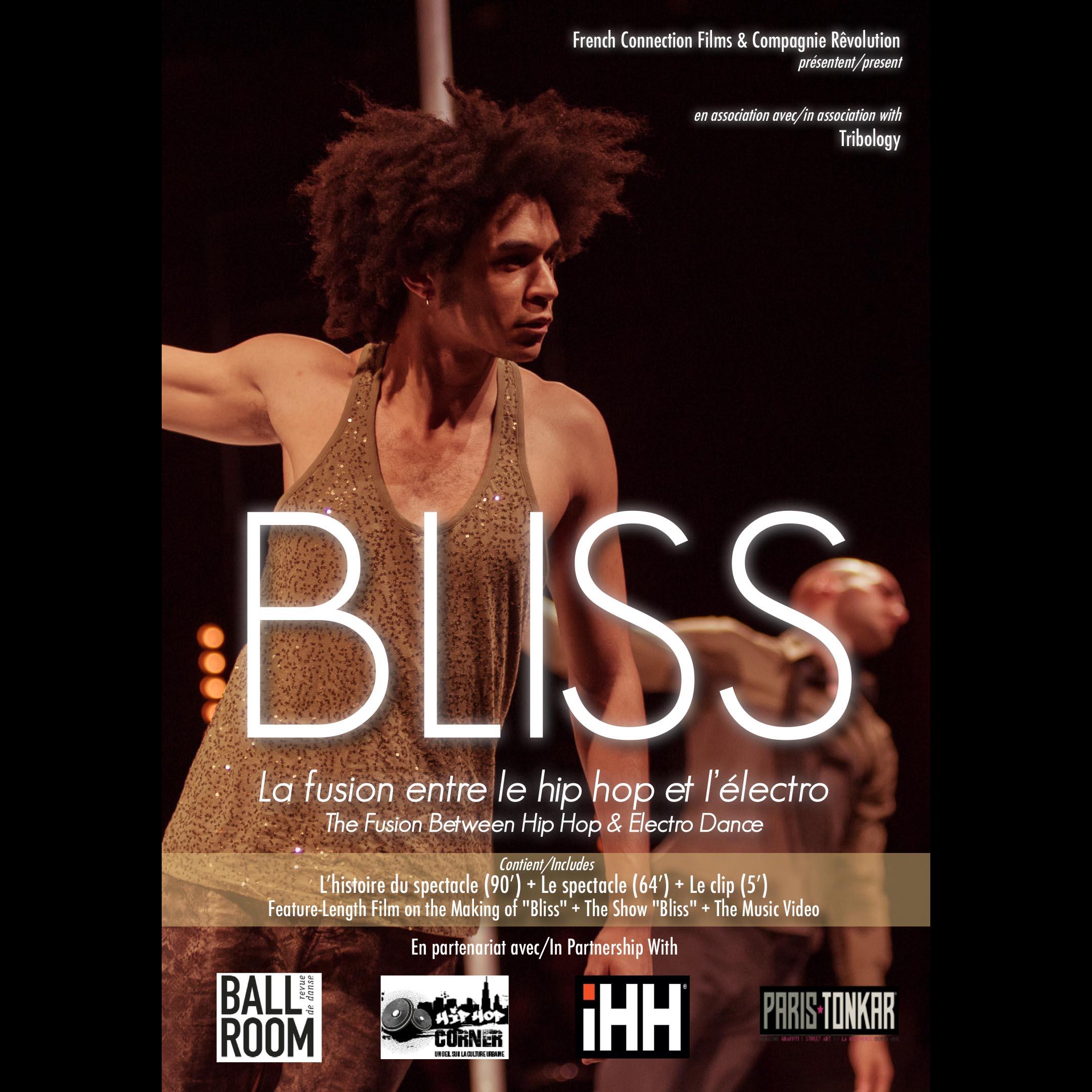 Documentaire danse, DVD FRE022 BLISS, La Fusion entre le Hip Hop et l'Electro, ARCADES FRE022.