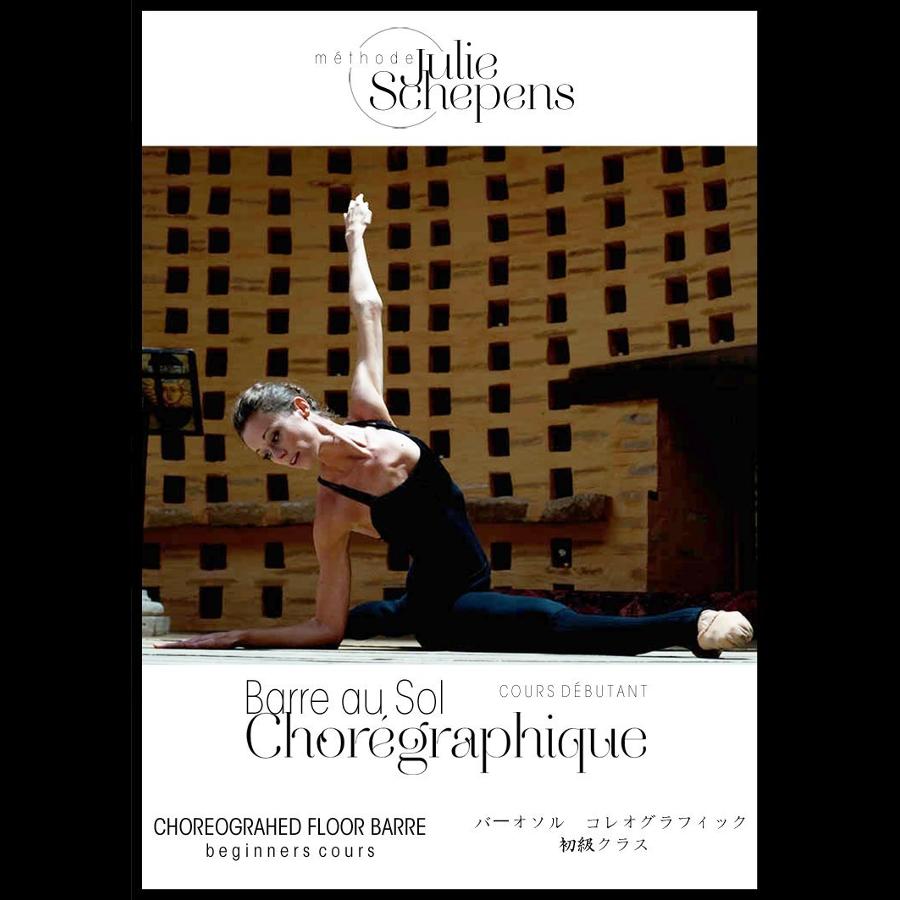 DVD Tutoriel BARRE AU SOL CHOREGRAPHIQUE vol 2, Julie Schepens.