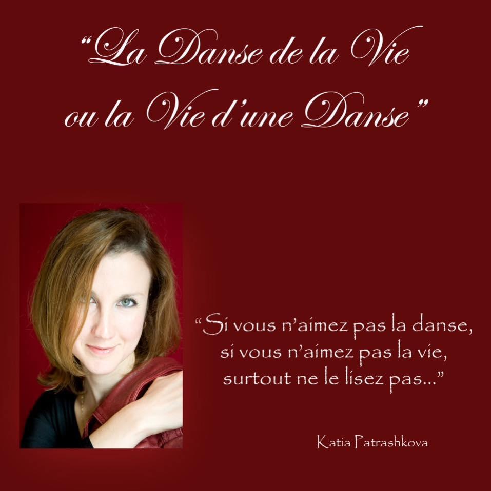 LA DANSE DE LA VIE Katia Patrashkova, danceworld, bruxelles.